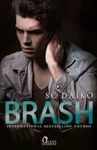 Brash eBook by SC Daiko