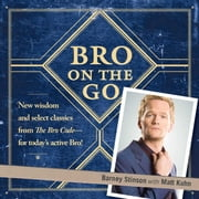 Bro on the Go ebook by Barney Stinson