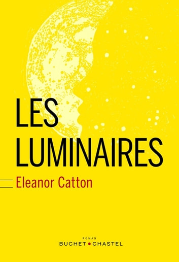 Les Luminaires ebook by Eleanor Catton
