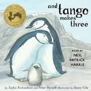 And Tango Makes Three audiobook by Justin Richardson, Peter Parnell