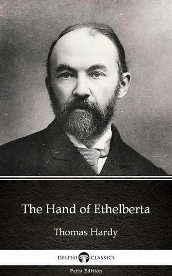 The Hand Of Ethelberta By Thomas Hardy Illustrated Ebook By Thomas