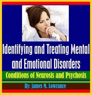 Identifying and Treating Mental and Emotional Disorders ebook by James Lowrance