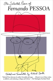 The Selected Prose of Fernando Pessoa ebook by Fernando Pessoa, Richard Zenith, Richard Zenith