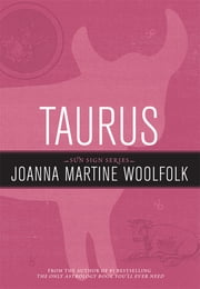 Taurus - Sun Sign Series ebook by Joanna Martine Woolfolk
