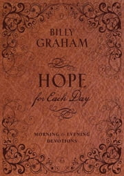 Hope for Each Day Morning and Evening Devotions ebook by Billy Graham