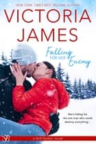 Falling for Her Enemy ebook by