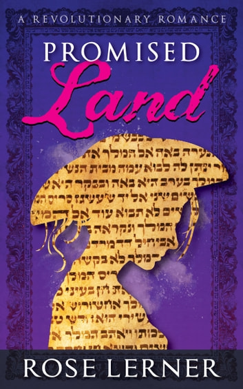 Promised Land - a Revolutionary Romance ebook by Rose Lerner