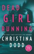 Dead Girl Running eBook by Christina Dodd