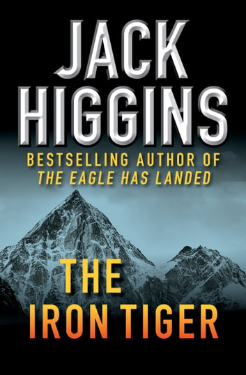 The Iron Tiger ebook by Jack Higgins