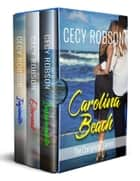 Carolina Beach ( Box Set) - The Complete Series ebook by Cecy Robson