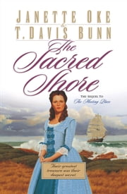 Sacred Shore, The (Song of Acadia Book #2) ebook by Janette Oke,T. Davis Bunn