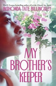 My Brother's Keeper ebook by ReShonda Tate Billingsley