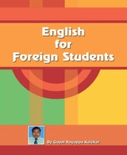 English for Foreign Students ebook by Gopal Kolekar