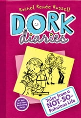 Dork Diaries 1 - Tales from a Not-So-Fabulous Life ebook by Rachel Renée Russell