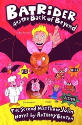 Bat Rider and the Back of Beyond ebook by Anthony Barton