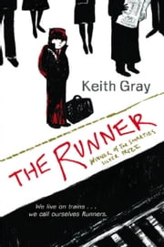 The Runner ebook by Keith Gray