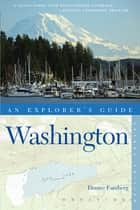 Explorer's Guide Washington (Second Edition) ebook by Denise Fainberg