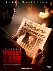 Morgan Kane: The Devil's Marshal ebook by Louis Masterson