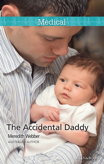 The Accidental Daddy ebook by Meredith Webber
