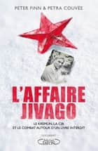 L'affaire Jivago ebook by Peter Finn, Petra Couvee, Laure Joanin