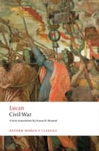 Civil War ebook by Susan H. Braund, Lucan