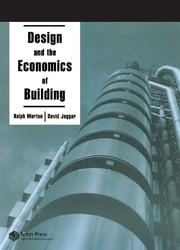 Design and the Economics of Building ebook by D. Jaggar,R  R Morton