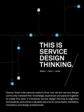This is Service Design Thinking - Basics-Tools-Cases ebook by
