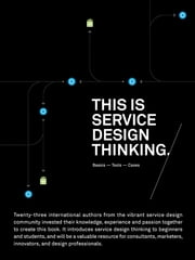 This is Service Design Thinking - Basics-Tools-Cases ebook by Marc Stickdorn,Jakob Schneider