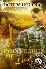 A Bodyguard of Lies ebook by Donna Del Oro