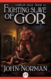Fighting Slave of Gor ebook by John Norman
