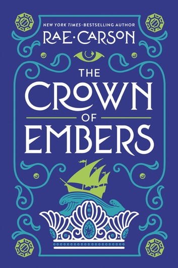 The Crown of Embers ebook by Rae Carson