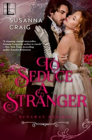 To Seduce a Stranger ebook by Susanna Craig