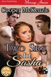 Two Sirs for Sasha ebook by Cooper McKenzie