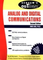 Schaum's Outline of Analog and Digital Communications ebook by Hwei Hsu