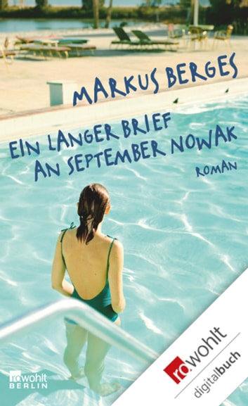 Ein langer Brief an September Nowak ebook by Markus Berges