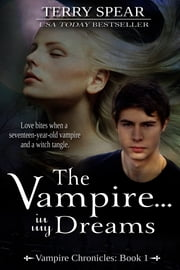 The Vampire...In My Dreams ebook by Terry Spear
