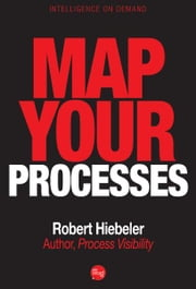 Map Your Processes ebook by Robert Hiebeler