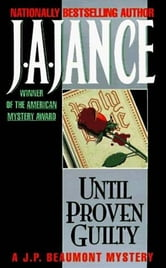 Until Proven Guilty ebook by J. A. Jance