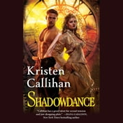 Shadowdance - The Darkest London Series: Book 4 audiobook by Kristen Callihan