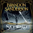 Skyward - The First Skyward Novel audiobook by Brandon Sanderson