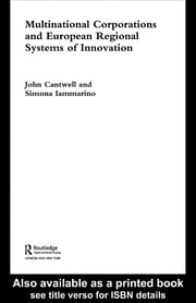 Multinational Corporations and European Regional Systems of Innovation ebook by John Cantwell,Simona Iammarino