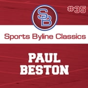 Sports Byline: Paul Beston audiobook by Ron Barr