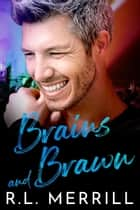 Brains and Brawn - Summer of Hush, #2 ebook by