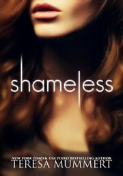 Shameless - Shame On You, #1 ebook by Teresa Mummert