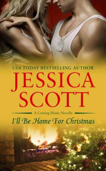 I'll Be Home for Christmas ebook by Jessica Scott
