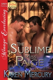 The Sublime Miss Paige ebook by Karen Mercury