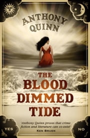 The Blood Dimmed Tide ebook by Quinn, Anthony