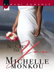 No One But You ebook by Michelle Monkou