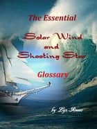 Glossary for Solar Wind & Shooting Star ebook by Lyz Russo