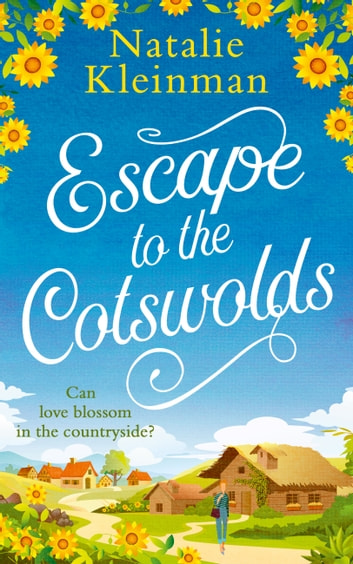 Escape to the Cotswolds ebook by Natalie Kleinman